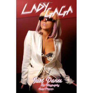 lady gaga just dance biography book lady gaga just dance the biography by helia phoenix