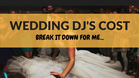 average cost of wedding dj average cost of wedding djs wedding dj cost for entertainment