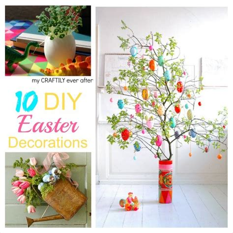 10 Prettiest Easter Decor Items by 10 Diy Easter Decorations My Craftily After