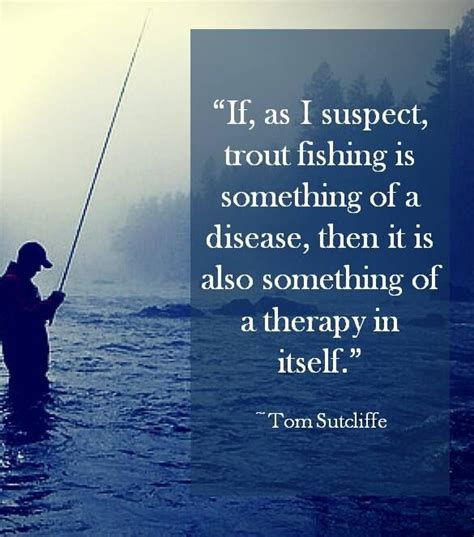 fishing quotes best 25 fishing quotes ideas on