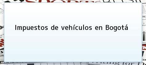 impuesto de vehiculos en cali 2016 www shd gov co impuestos vehiculos cali impuestos de