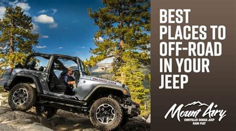 Jeep Dealers Hton Roads Best Places To Road In Your Jeep Mount Airy Chrysler