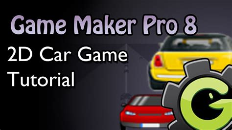 construct 2 racing game tutorial game maker 8 car game tutorial youtube