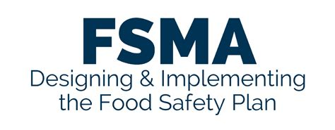 Fsma Designing And Implementing The Food Safety Plan Fsma Food Safety Plan Template