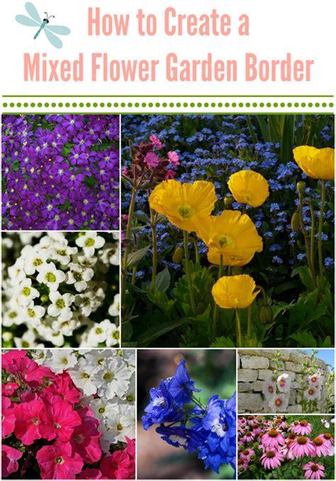 How To Start A Flower Garden How To Create A Balanced Mixed Flower Garden Border Finding Zest