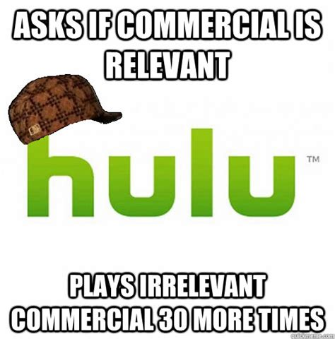 Irrelevant Meme - asks if commercial is relevant plays irrelevant commercial