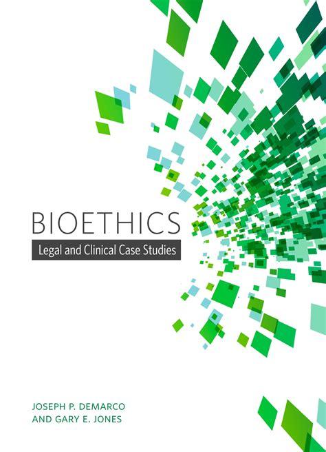 Bioethics Essay by Bioethics Studies Essays