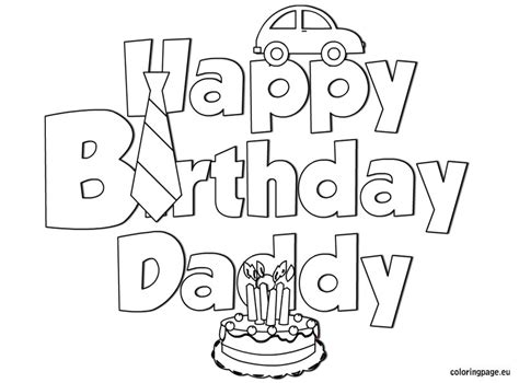 printable birthday coloring pages for dad happy birthday daddy coloring coloring page father s