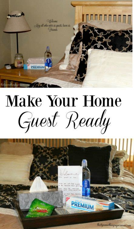 make your home make your home guest ready thirtysomethingsupermom