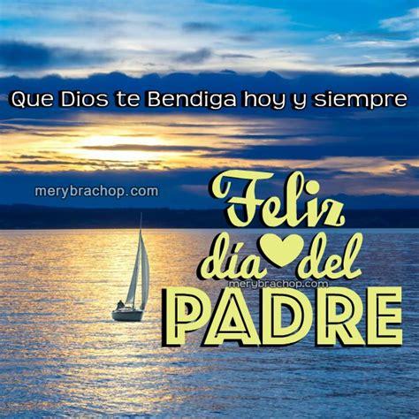 imágenes que dios te bendiga siempre bonitas im 225 genes de feliz d 237 a del padre para amigo pap 225
