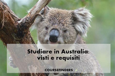 consolato australiano in italia studiare in australia visti e requisiti