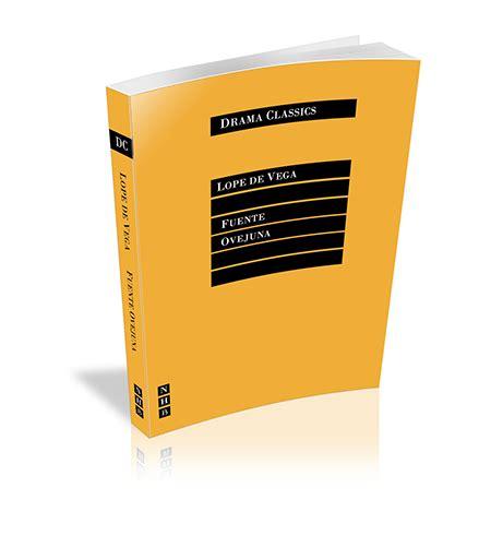 fuente ovejuna drama classics 1848420234 fuente ovejuna broadway play publishing inc