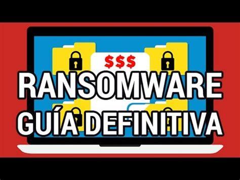 gua definitiva para interpretar 8417057021 gu 237 a definitiva de ransomware para saber si podr 225 s desencriptar tus datos www informaticovitoria