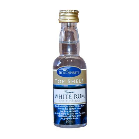 Top Shelf Rum List by Home Brew Supplies Uk Still Spirits Top Shelf White Rum
