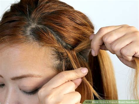 french braid headband step by step how to french braid step by step with pictures www