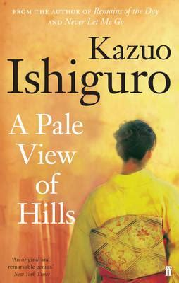 a pale view of a pale view of hills kazuo ishiguro 9780571258253