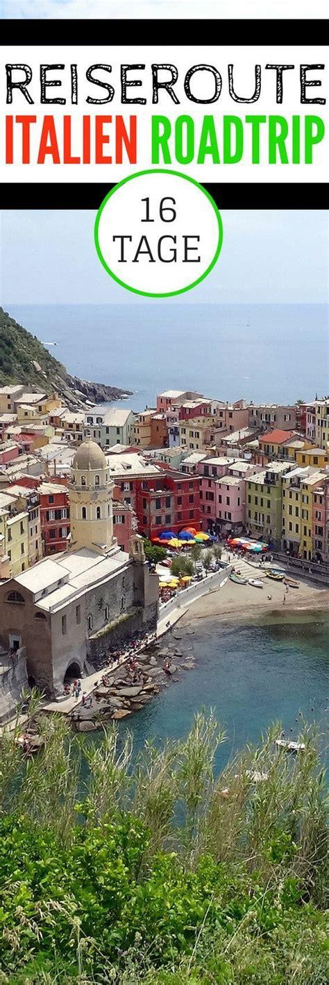 Mit Dem Auto Durch Italien by Reiseroute 16 Tage Mit Dem Auto Durch Italien Reisen