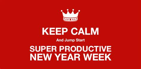 what week is new year 2015 jumpstart with a productive new year week