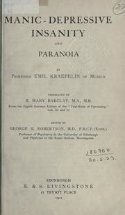 manic depressive insanity and paranoia classic reprint books manic depressive insanity and paranoia 1921 edition