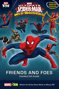 marvel ultimate spider man warriors friends foes character guide spiderman marvel kids