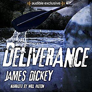 themes in deliverance by james dickey audiobook review deliverance by james dickey for the
