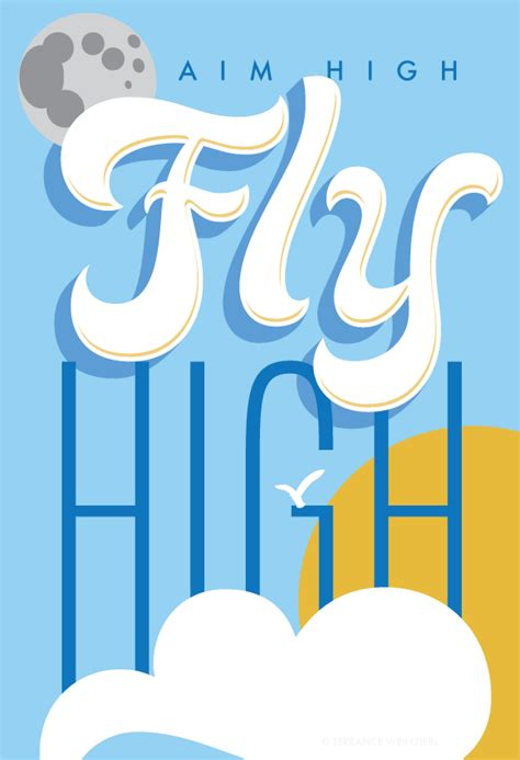 fly high quotes aim high fly high quotesgram