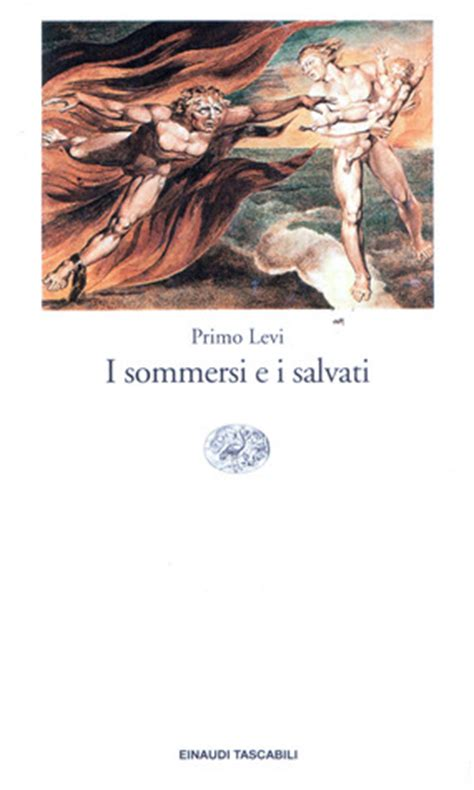 i sommersi e i i sommersi e i salvati by primo levi reviews discussion bookclubs lists