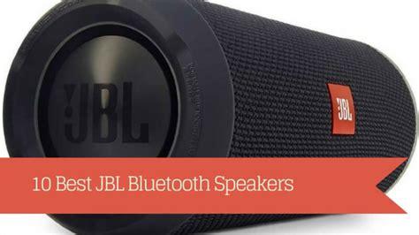 Speaker Outdoor Jbl 10 best jbl bluetooth speakers for indoor and outdoor use