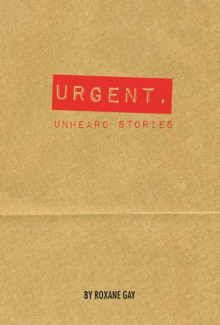 Book Review This Is Lit Edited By Baratz Logsted by Book Review Urgent Unheard Stories By Roxane Mboten