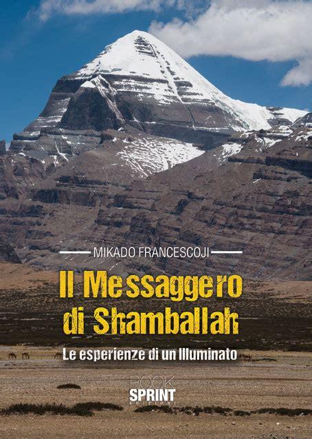 libreria messaggero il messaggero di shamballah di francesco mikado casa