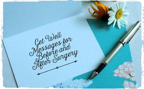 comforting message before surgery get well messages for someone having surgery holidappy