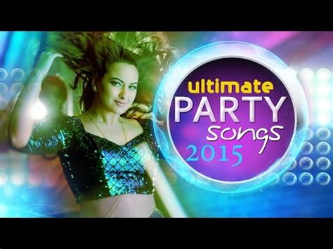 ultimate bollywood party songs 2015 | non stop hindi party