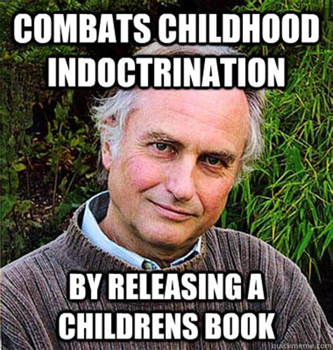 Richard Dawkins Meme Theory - dawkins meme 28 images richard dawkins 1949 2011 rest