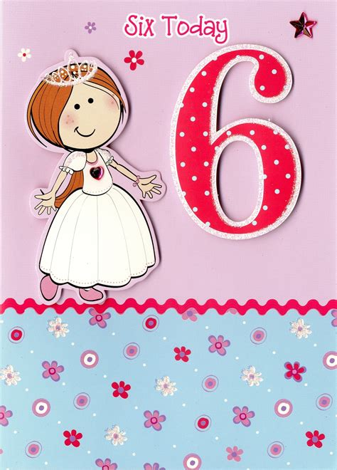 Girl Age 6 Birthday Card   'Princess?   SORRY OUT OF STOCK