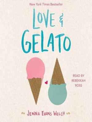 love gelato popular audiobooks k 12 183 overdrive ebooks audiobooks