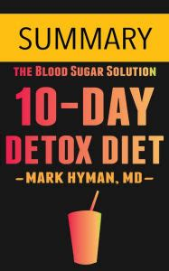 10 Day Sugar Detox Book by The 10 Day Detox Diet By Dr Hyman Summary By Omar