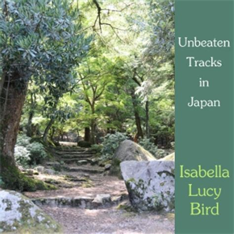 unbeaten tracks in japan an account of travels in the interior including visits to the aborigines of yezo and the shrine of nikko l bird books browse audiobooks in travel listen to all the audiobooks