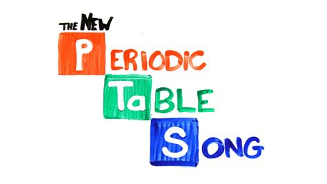 Table Song the new periodic table song