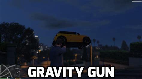 mod gta 5 gravity gun gravity gun gta5 mods com