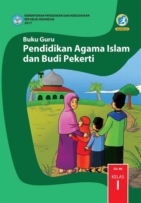Buku Anak Agama Islam kelas 1 sd pendidikan agama islam dan budi pekerti guru