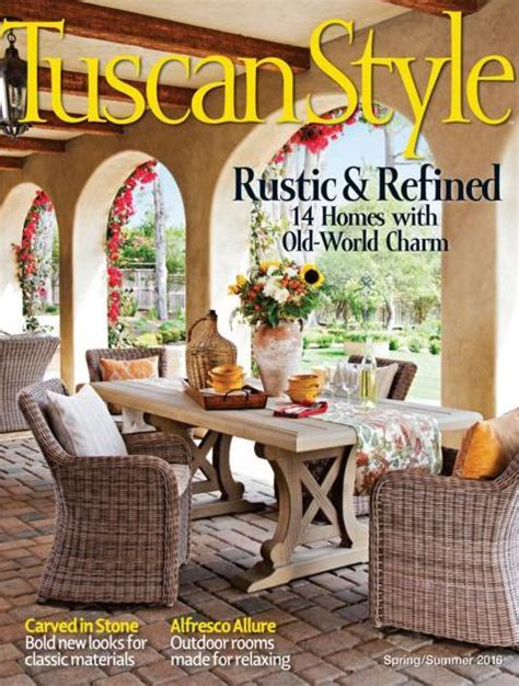 tuscan home decor magazine tuscan style spring summer 2016 by meredith corporation