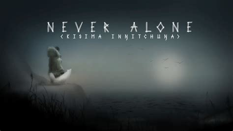 never be alone game review never alone kisima inŋitchuŋa xbox one