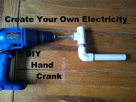 Crank Your Way To Power With A Crank by Drill Used As Generator Diy Crank Step By Step