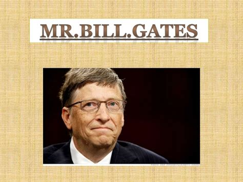 ppt on biography of bill gates bill gates ppt