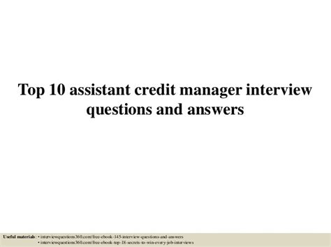 top 10 assistant credit manager questions and answers