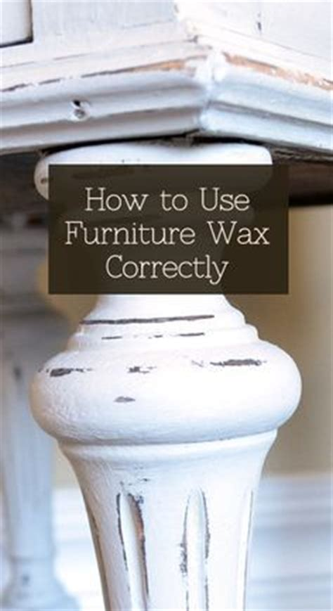 how to remove wax from a couch 1000 ideas about furniture wax on pinterest chalk