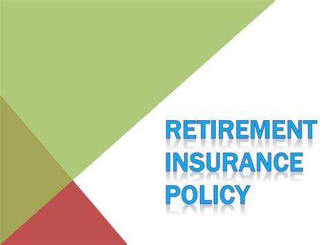 retirement insurance policy why is investing in