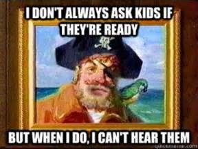 Pirate Meme - international talk like a pirate day 20 funny memes