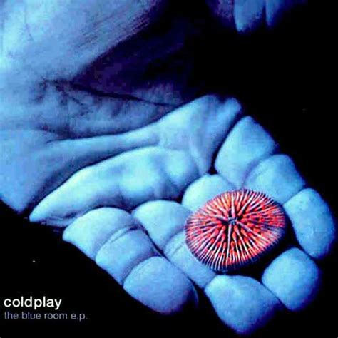 the blue room the blue room e p coldplay mp3 buy tracklist