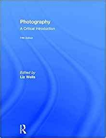 digital photography an introduction 5th edition books photography a critical introduction